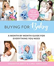Buying For Baby: Everything You Need For Baby's First Year