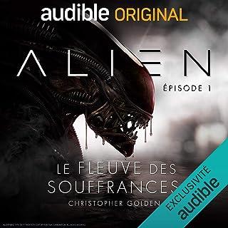 Alien - Le fleuve des souffrances. Le Pilote