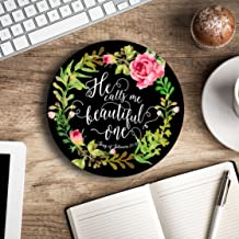 He calls me beautiful one - Christian quote - Inspirational Office Decor Mouse pad with bible verse - Pretty office decor - Decorate your office space