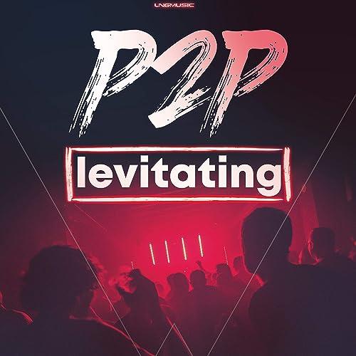 P2P - Levitating