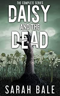 Daisy and the Dead: The Complete Series (Books 1-6)