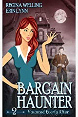 Bargain Haunter: A Ghost Cozy Mystery Series (Haunted Everly After Book 2) Kindle Edition