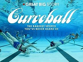 Curveball: The Raddest Sports You've Never Heard Of