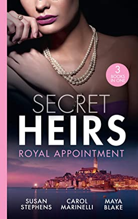 Secret Heirs: Royal Appointment: A Night of Royal Consequences / The Sheikhs Baby Scandal / The Sultan Demands His Heir (Mills & Boon M&B) (English Edition)