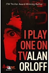 I Play One on TV Kindle Edition