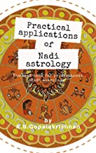 Practical Applications of Nadi Astrology: the text book for professional astrology