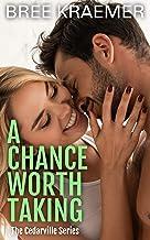 A Chance Worth Taking (A Cedarville Novel Book 5)