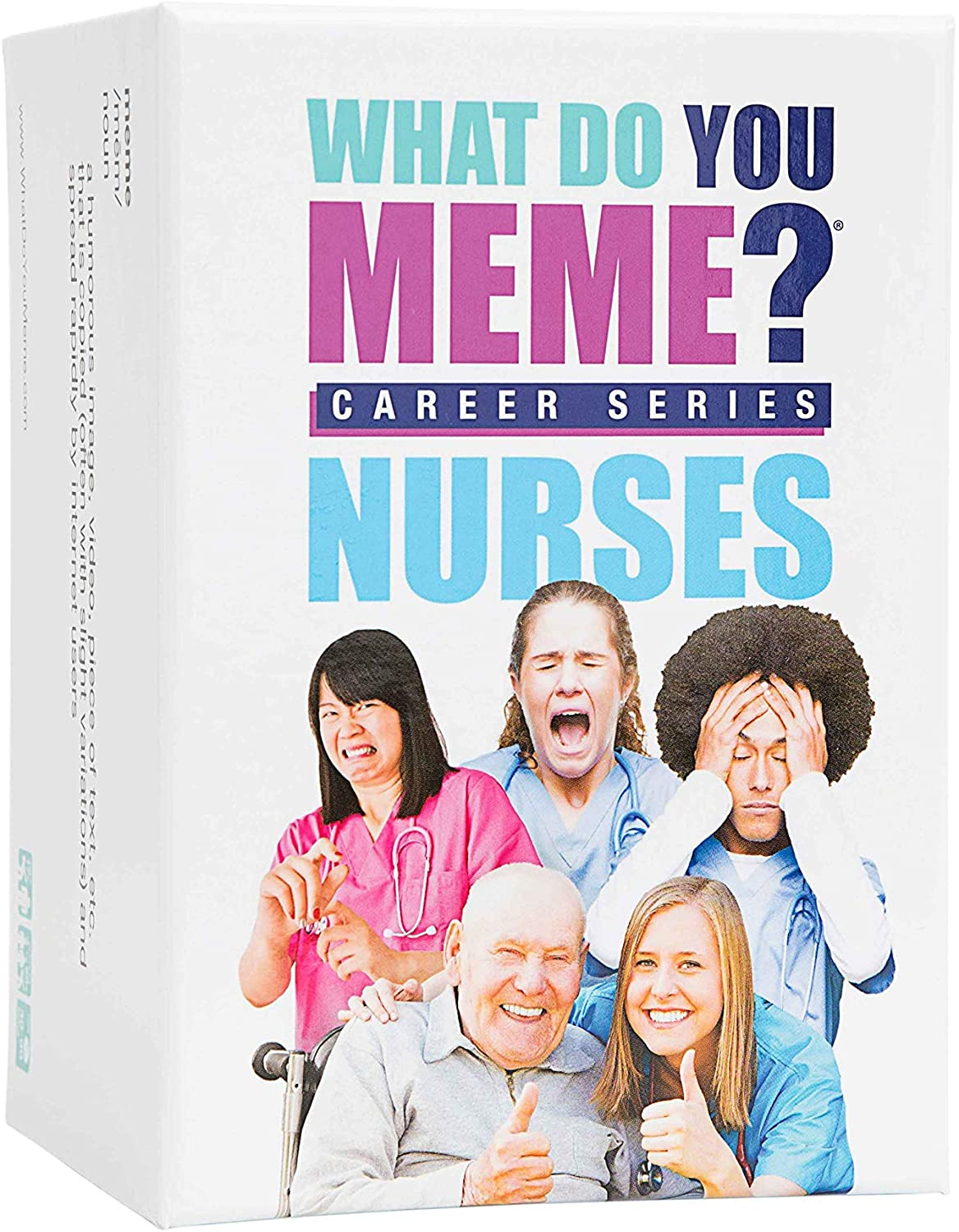 What Do You Meme? Nurses Edition - The Hilarious Party Game for Meme Lovers