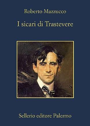 I sicari di Trastevere (La memoria Vol. 927)