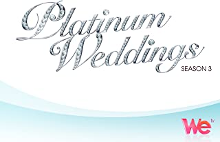 Platinum Weddings Season 3