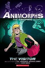 The Visitor (Animorphs Graphix #2) Kindle Edition