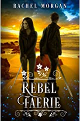 Rebel Faerie (Creepy Hollow Book 9) Kindle Edition