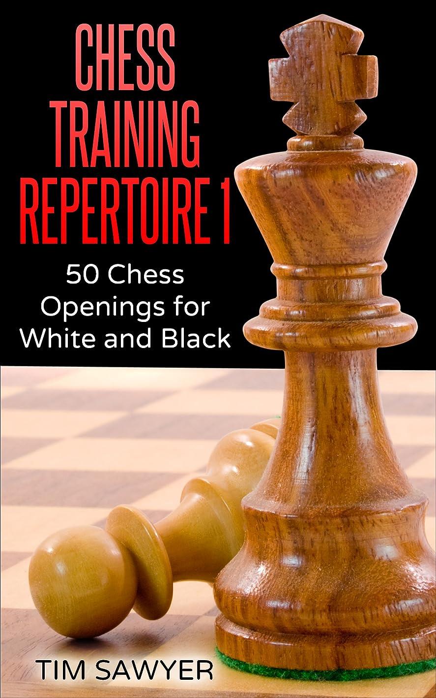 名前哲学的除去Chess Training Repertoire 1: 50 Chess Openings for White and Black (English Edition)