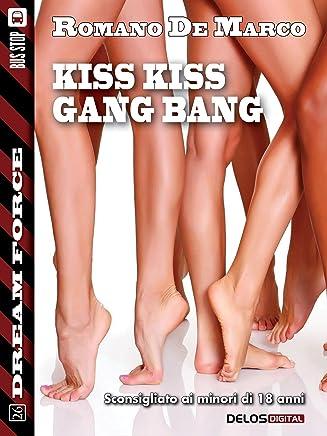 Kiss kiss gang bang: Sex Force: Chris Lupo 3 (Dream Force)