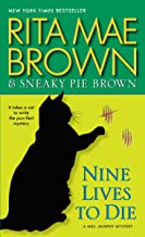Nine Lives to Die: A Mrs. Murphy Mystery