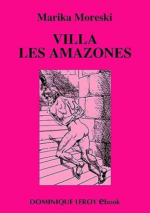 Villa Les Amazones (Le Septième Rayon) (French Edition)