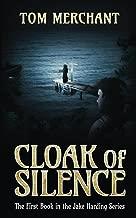 Cloak of Silence (Jake Harding Adventures Book 1)