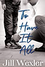 To Have It All (English Edition)