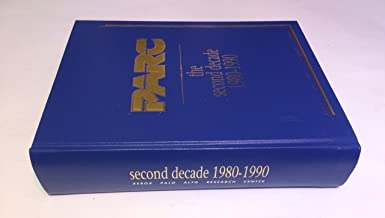 PARC: The Second Decade 1980-1990
