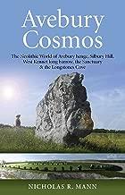 avebury متناغمة: neolithic World of avebury henge ، silbury Hill ، West kennet طويلة ، barrow ، فإن صومعتك & longstones Cove