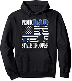 Proud Dad of a State Trooper Police Officer Graduation Pullover Hoodie