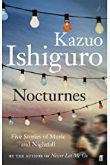 Nocturnes: Five Stories of Music and Nightfall (English Edition) eBook Kindle