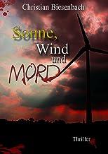 Sonne, Wind und Mord: Ein Kees Bloemberg Thriller (Inspektor Bloemberg 2) (German Edition)