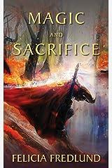 Magic and Sacrifice Kindle Edition