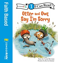 Otter and Owl Say I'm Sorry: Level 1 (I Can Read! / Otter and Owl Series Book 4)