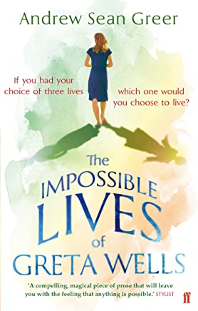 The Impossible Lives of Greta Wells (English Edition)