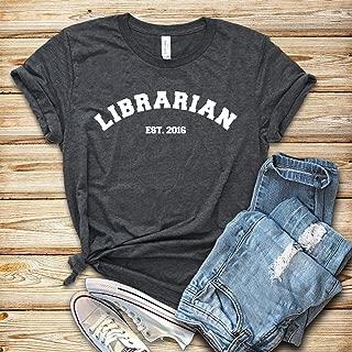 Job Establishment Librarian Est 2016 Shirt Tank Top Hoodie Librarian Shirt Librarian Gift School Librarian Gift For Librarian