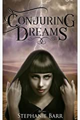Conjuring Dreams: Learning to Write by Writing Kindle Edition