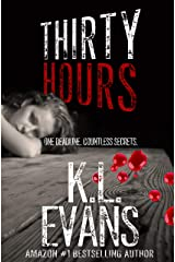 Thirty Hours: a dark romance of psychosis and love Kindle Edition