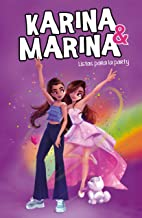 Listas para la party (Karina & Marina 4) (Spanish Edition)