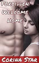 Forbidden Welcome Home (Taboo Erotic Adventure)