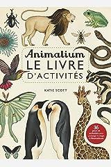 Animalium - le livre d'activites Paperback
