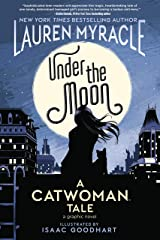 Under the Moon: A Catwoman Tale Kindle Edition