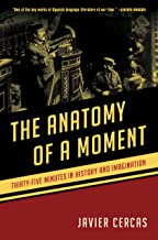 The Anatomy of a Moment: Thirty-five Minutes in History and Imagination