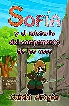 Sofía y el misterio del campamento de los osos (Sofía y sus misterios nº 1)