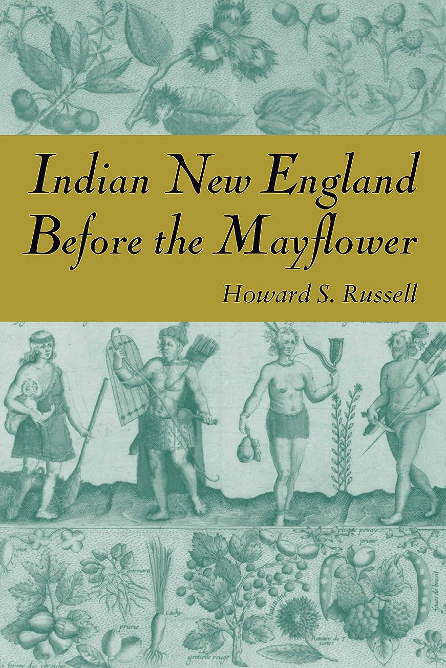 小道狭い彼らのものIndian New England Before the Mayflower (English Edition)