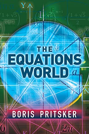 The Equations World (Dover Books on Mathematics)