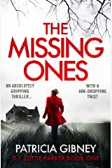 The Missing Ones: An absolutely gripping thriller with a jaw-dropping twist (Detective Lottie Parker Book 1) (English Edition) Formato Kindle