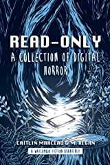 Read-Only: A Collection of Digital Horror Paperback