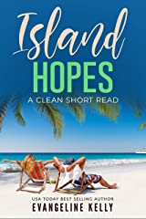 Island Hopes: A Clean Short Read (Vacation Romance) Kindle Edition