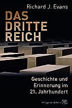 Das Dritte Reich: Geschichte und Erinnerung im 21. Jahrhundert (German Edition)
