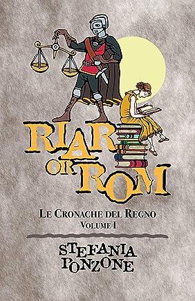 Riar or Rom: Re di nebbia (Le Cronache del Regno Vol. 1)