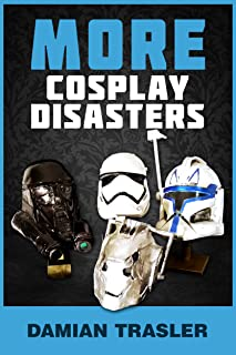 More Cosplay Disasters