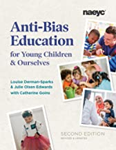 Anti-Bias Education for Young Children and Ourselves PDF