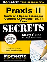 Praxis II Earth and Space Sciences: Content Knowledge (5571) Exam Secrets Study Guide: Praxis II Test Review for the Praxis II: Subject Assessments