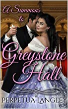 A Summons to Greystone Hall : clean and sweet regency romance (The Sweet Regency Romance Series Book 1)